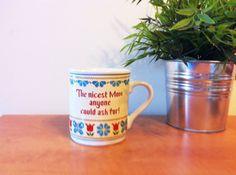 Vintage Mother's Day mug.