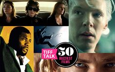 50 Buzziest films at #TIFF13 #Toronto this fall