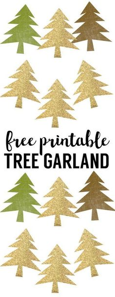 Woodland Tree Garland Free Printable Banner. Gold, green, and brown easy DIY tree banner for Christmas decor, Woodland baby shower or birthday party. Inexpensive decorations.