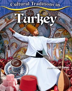 Cultural Traditions in Turkey Book Launch, Turkish Recipes, New Books, Literacy, Fun Facts, Turkey, Culture, Traditional, History