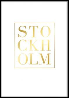 Poster med text, Stockholm i guld. Snygg Tavla med guldfoliering och svart träram. www.desenio.se