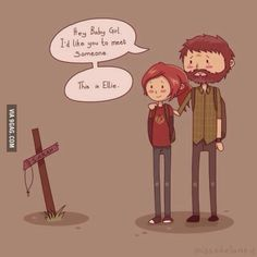 "The Last of Us. OH MY GOSH WHY WHY WOULD YOU DO THIS TO ME. (Note: I'm putting this in""Funny"" but it. is. not. funny.)"