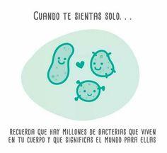 Núnca te sientas solo. #humor #risa #TierraDeLuz