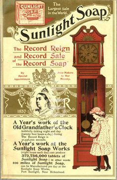 "Advertisement for Sunlight Soap celebrating Queen Victoria's Diamond Jubilee. ""By Special Appointment Soap Makers to Her Majesty V.R.1837-1897"""