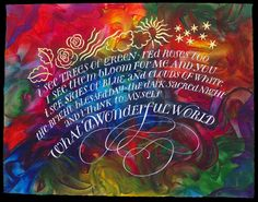 What a Wonderful World (illuminated verses from the classic song) by Timothy R Botts