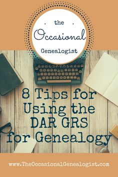 The Occasional Genealogist: The DAR's GRS is a free website you can use to find genealogy records held by the DAR Library.