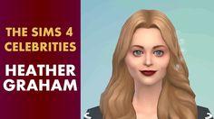 The Sims 4 Celebrities - Heather Graham