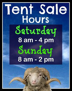 Wondering when the 5th Annual Tent Sale is this weekend? Now you know!