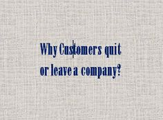 Customer attrition/defection