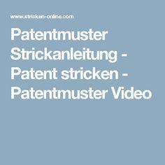 Patentmuster Strickanleitung - Patent stricken - Patentmuster Video