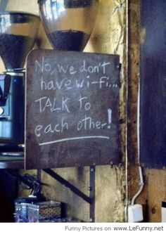 We don't have WI-FI