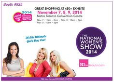 Come Visit Us - Toronto National Women's Show 2014 http://www.aonebeauty.com/2014-toronto-national-women-show-discount-coupon/ #womenshow #discount #coupon #beauty #fashion #toronto