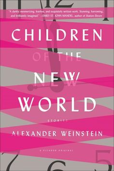 Cover for Children of the New World by Alexander Weinstein