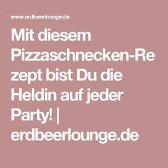 Mit diesem Pizzaschnecken-Rezept bist Du die Heldin auf jeder Party!   erdbeerlounge.de