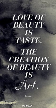 25 Pinnable Beauty Quotes to Inspire You: What sets your heart aflutter?: The notion of beauty in truly poetic form.