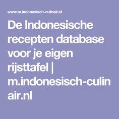 De Indonesische recepten database voor je eigen rijsttafel | m.indonesisch-culinair.nl