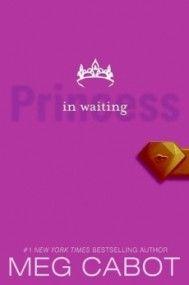 Princess in Waiting (The Princess Diaries #4) by Meg Cabot Book Reviews