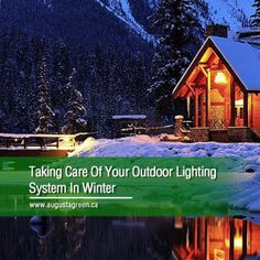 Make the most out of your outdoor lighting system this winter by keeping it in tip-top condition. These maintenance tips will help to preserve the curb appeal and safety of your home. Lighting System, Irrigation, Preserve, Curb Appeal, Outdoor Lighting, Gardening Tips, Safety, Conditioner, Cabin