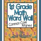 This packet includes 132 1st Grade math word wall cards aligned with Common Core Standards.  There are three or four brightly colored word cards pe...