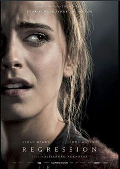 TWC-Dimension has released the new Regression poster. The thriller, from Academy Award-winner Alejandro Amenábar, stars Ethan Hawke and Emma Watson. 2015 Movies, New Movies, Movies To Watch, Movies Online, Tv Watch, Indie Movies, Latest Movies, Emma Watson, Beau Film