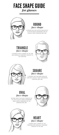 Face Shape Guide for Glasses- always chose eyeglasses that compliment your face shape. If you have a square face, wear softer more rounded eyewear. If round face, square glasses compliment. Also, the top of the brow should fall just above the eyewear Frames For Round Faces, Glasses For Round Faces, Glasses For Your Face Shape, Oval Faces, Square Faces, Square Face Glasses, Glasses Heart Shaped Face, Luxury Sunglasses, Ray Ban Sunglasses