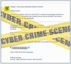 Muralha Informática: Prezado(a) cliente,informamos - Banco do Brasil S/...