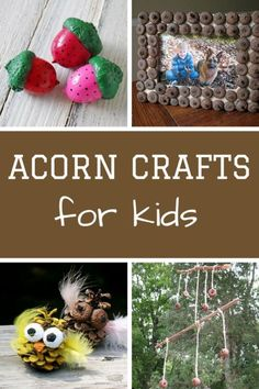 Fun crafts to make using all those acorn the kids picks up on their nature hikes!