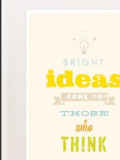 Quotes about Bright Ideas (60 quotes)