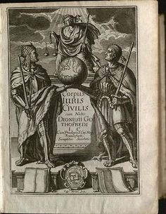 Corpus Juris Civilis Law: Created by a Byzantine Emperor and Still Relevant in Courts Over Years Later Corpus Juris Civilis, Clark Art, Merian, Wikimedia Commons, Byzantine, Roman Empire, Emperor, Gateway Arch, Microsoft Excel