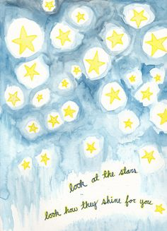 look at the stars look how they shine for you | coldplay