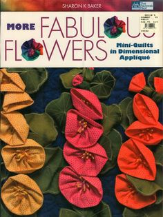 Объемная цветочная аппликация   Fabulous Flowers 3D