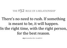 Taking things slow, relationships, quotes Cute Quotes, Great Quotes, Quotes To Live By, Inspirational Quotes, Motivational Quotes, Pretty Words, Beautiful Words, Love Rules, Relationship Rules
