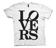 Lovers T-Shirt or Love RS (initials of my hubby)