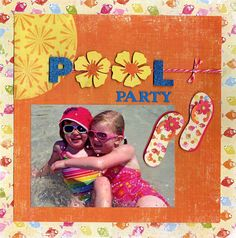"Bright & Colorful ""Pool Party"" Scrapping Page...using  die cut flower...Archiver's."