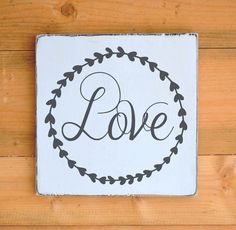 Rustic Love Sign Wedding Wooden Decor Signs Laurel Wreath Reception First Home Family Wall Art Wedding Gift Anniversary Christmas Valentines Nautical Signs, Family Wall Art, Laurel Wreath, Family Signs, Wooden Decor, Love Signs, Personalized Signs, Wedding Anniversary Gifts, First Home