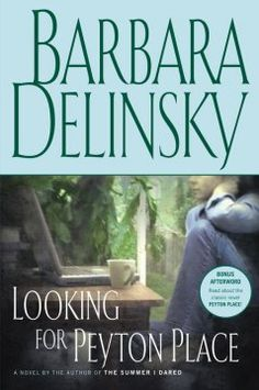 Looking for Peyton Place by Barbara Delinsky - The death of her mother brings writer Annie Barnes back to the New Hampshire mill town of her youth to investigate the pollution caused by the local paper mill, a contamination that may have been the cause of her mother's fatal illness.