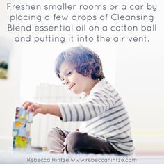 Freshen smaller rooms or a car by placing a few drops of Cleansing Blend essential oil on a cotton ball and putting it into the air vent.