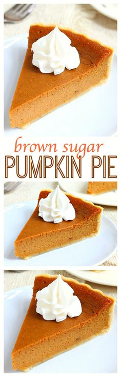 Bursting with flavor, this silky-smooth brown sugar pumpkin pie is one of my favorites. Top with a dollop of whipped cream and it's pure perfection!: