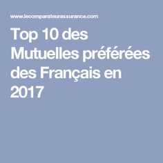 Top 10 des Mutuelles préférées des Français en 2017