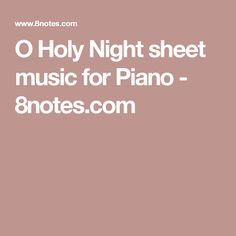O Holy Night sheet music for Flute Violin Music, Piano Sheet Music, O Holy Night, Tis The Season, Flute, Holi, Keys, Christmas, Sheet Music