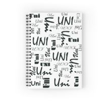 "'Uni' (Black writing) Spiral Notebook. •	120 pages •	5.7"" wide x 8.2"" tall •	Front cover print from an independent designer •	Cover 350gsm, paper stock 90gsm •	Available in a selection of ruled or graph pages •	Handy document pocket inside the back cover.  Available at http://www.redbubble.com/people/chrisjoy/works/13078047-uni-black-writing-on-light-t-shirts"