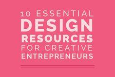 10 Essential Design Resources for Creative Entrepreneurs