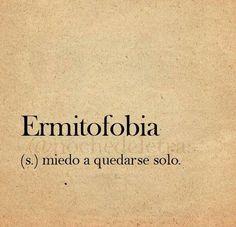 Ermitofobia #miedo #soledad