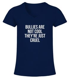 "# BULLIES ARE NOT COOL THEYRE JUST CRUEL .  BULLIES ARE NOT COOL THEYRE JUST CRUEL - BEST SELLINGGuaranteed Safe and Secure Checkout Via: PayPal | VISA | Mastercard.HOW TO ORDER?1. Select Style and Color2. Click ""Buy It Now""3. Select Size and Quantity 4. Enter Shipping and Billing Information5. Done! Simple As That!Tip: SHARE it with your friends and family, order together and save on shipping."