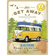 Nostalgic-Art 23208 Volkswagen, VW Bulli-Let's Get Away! Blechschild, 30 x 40 cm Volkswagen Bus, Vw T1, Vw Camper, Combi Camp, Bus Art, Flower Power, Nostalgic Art, Vintage Tin Signs, Vintage Ads