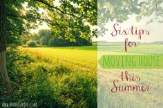 6 tips for moving house and booking a removal company this summer