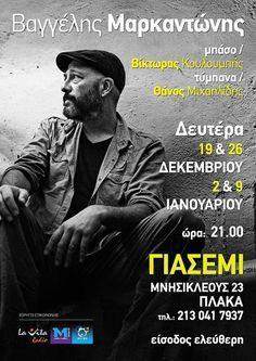 Η πρόταση της εβδομάδας Vagelis Markantonis  live στο Γιασεμίί  4 Δευτέρες live στο Γιασεμί θα βρίσκεται στο υπέροχο Γιασεμί στην Πλάκα (και συγκεκριμένα πλάι στο τζάκι) παρέα με τον Θάνο Μιχαηλίδη στα τύμπανα και τον Βίκτωρα Κουλουμπή στο μπάσο.  Με τραγούδια από την πρόσφατη δισκογραφική του δουλειά με τον τίτλο Ας έρθει τώρα η βροχή παλιότερα αλλά και ακυκλοφόρητα προς το παρόν τραγούδια φτιάχνει μια ζεστή ατμόσφαιρα που  ενισχύεται από τις ιστορίες πίσω από τα τραγούδια καθώς και από το…