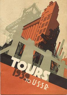 Tours of the USSR, 1932. Intourist travel brochure released by Soviet government