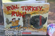 Mommy and Me Book Club: Run Turkey Run