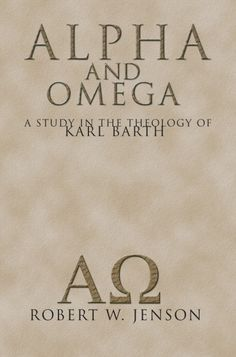 "ALPHA AND OMEGA (A Study in the Theology of Karl Barth; by Robert W. Jenson; Imprint: Wipf and Stock). The theology of Karl Barth, the world-renowned German religious philosopher, has won the interest of intelligent laymen as well as clergymen, seminarians, and students. This book is an analysis of the way in which Barth describes the existence of Christ as the beginning and end of human history. From the dominant cliche of modern theology--""Christianity is an historical religion""--it..."